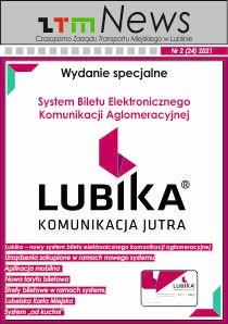 Okładka ZTM News czasopismo ZTM w Lublinie  Nr 2 (24) 2021 Wydanie specjalne